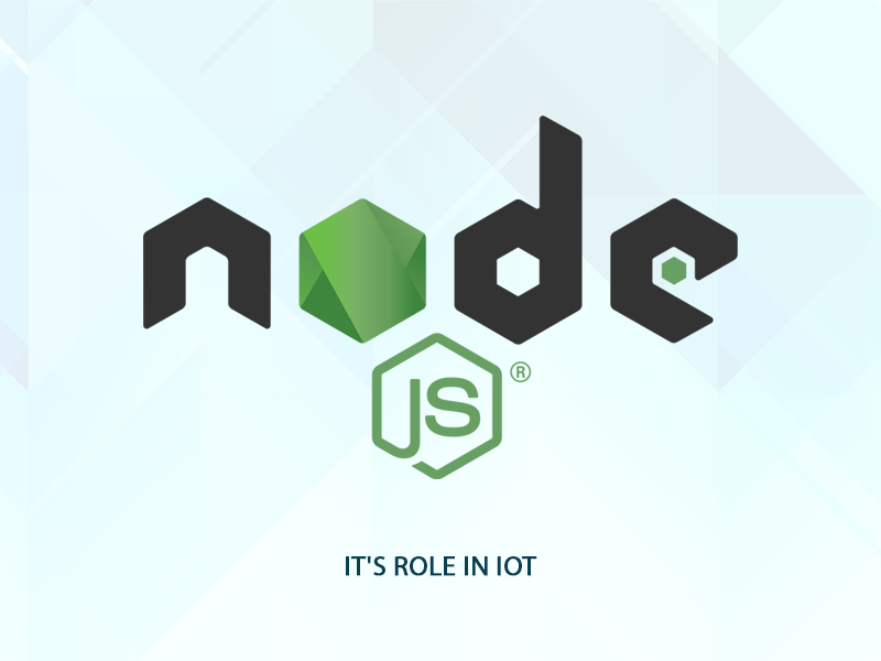 Why Is Node.js The Future Of IOT Platforms All Around The Globe?